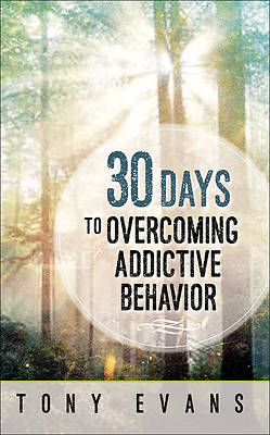 Picture of 30 Days to Overcoming Addictive Behavior