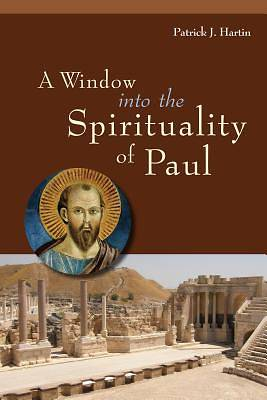 Picture of A Window Into the Spirituality of Paul