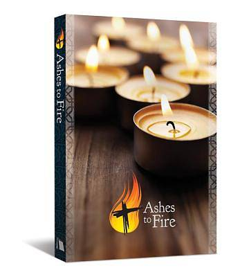 Ashes to Fire Devotional, Year A