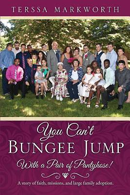 You Cant Bungee Jump with a Pair of Pantyhose!