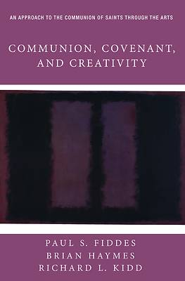 Picture of Communion, Covenant, and Creativity