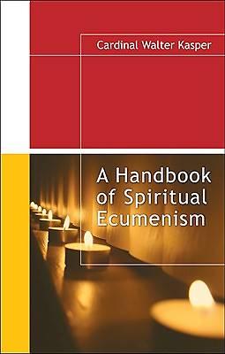 Picture of A Handbook of Spiritual Ecumenism