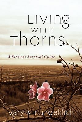 Picture of Living with Thorns