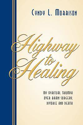 Highway to Healing