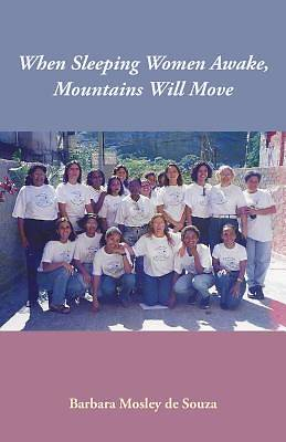 When Sleeping Women Awake, Mountains Will Move