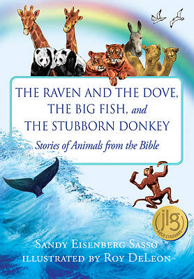 Picture of The Raven and the Dove, the Big Fish, and the Stubborn Donkey