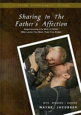 Sharing in the Fathers Affection