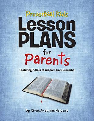 Picture of Proverbial Kids Lesson Plans for Parents