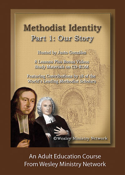 Methodist Identity Part 1:  Our Story