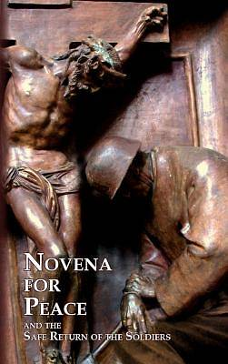 Novena for Peace and the Safe Return of Soldiers