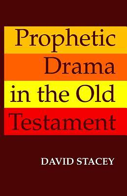 Picture of Prophetic Drama in the Old Testament