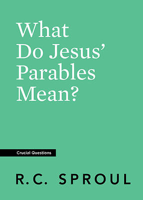 Picture of What Do Jesus' Parables Mean?