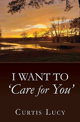 Picture of I Want to 'Care for You'