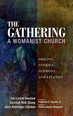 Picture of The Gathering, A Womanist Church