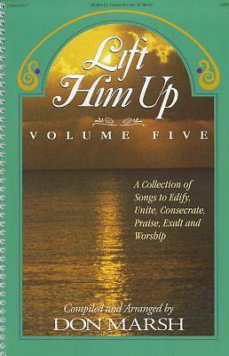 Lift Him Up - Volume 5