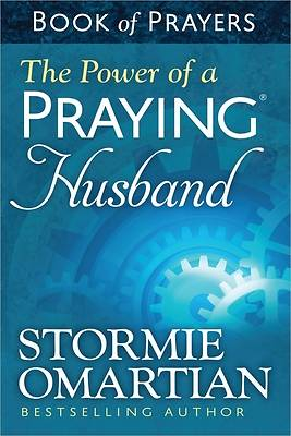 The Power of a Praying? Husband Book of Prayers