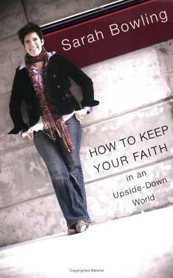 How to Keep Your Faith in an Upside-Down World