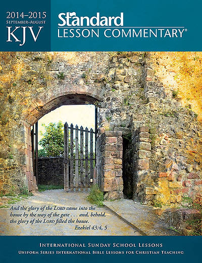 Standard Lesson Commentary KJV Edition 2014-2015