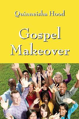 Picture of Gospel Makeover