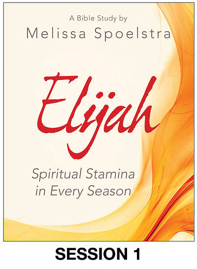 Picture of Elijah - Women's Bible Study Streaming Video Session 1