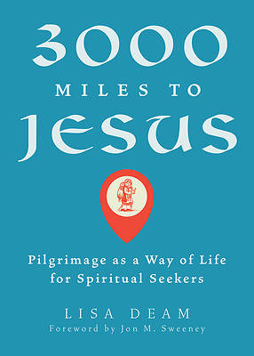 Picture of 3000 Miles to Jesus