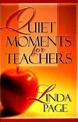 Quiet Moments for Teachers
