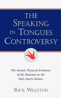 The Speaking in Tongues Controversy
