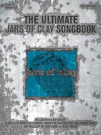 The Ultimate Jars of Clay Songbook