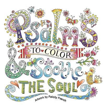 Picture of Psalms to Color and Soothe the Soul