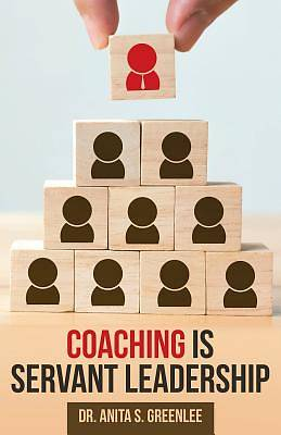 Picture of Coaching Is Servant Leadership
