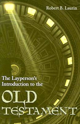 The Laypersons Introduction to the Old Testament