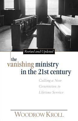 Picture of The Vanishing Ministry in the 21st Century
