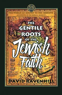 Picture of The Gentile Roots Of The Jewish Faith