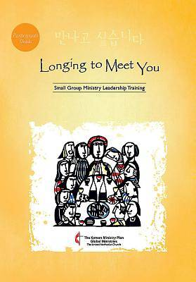 Longing to Meet You Participants Guide