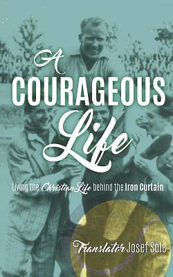 Picture of A Courageous Life