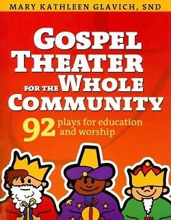 Gospel Theater for the Whole Community