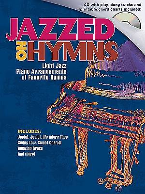 Jazzed on Hymns   Piano Collection with CD