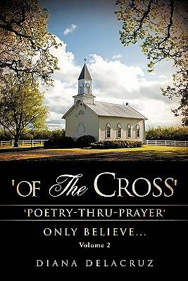 Of the Cross Volume 2