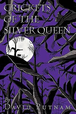 Crickets of the Silver Queen
