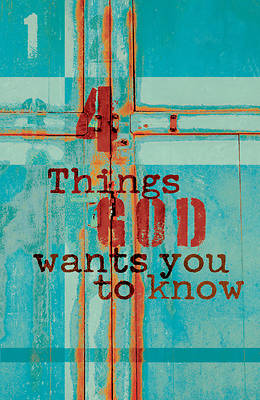 Picture of 4 Things God Wants You to Know (Pkg of 25)