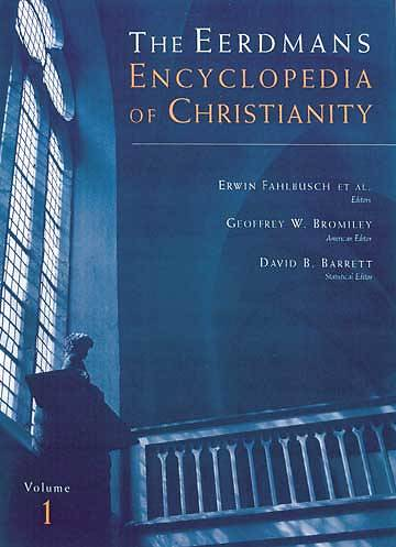 The Encyclopedia of Christianity Volume 1