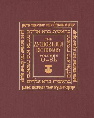 Anchor Bible Dictionary Volume 5(O-SH)