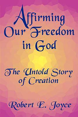 Affirming Our Freedom in God