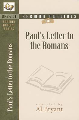 Sermon Outlines on Pauls Letter to the Romans