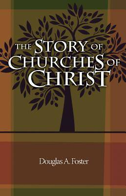 The Story of Churches of Christ