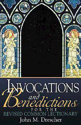 Invocations and Benedictions for the Revised Common Lectionary - eBook [ePub]