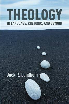 Picture of Theology in Language, Rhetoric, and Beyond