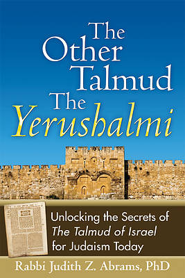 The Other Talmud--The Yerushalmi