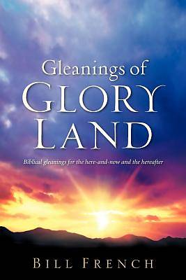 Gleanings of Glory Land