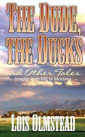 Picture of The Dude, the Ducks and Other Tales